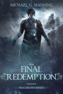 Mageborn: The Final Redemption