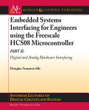 Embedded Systems Interfacing for Engineers using the Freescale HCS08 Microcontroller II Book