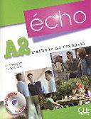Écho A2. Livre de l'élève + portfolio + DVD-ROM: Neubearbeitung