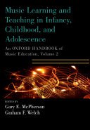 Music Learning and Teaching in Infancy  Childhood  and Adolescence