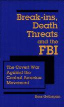 Break-ins, Death Threats and the FBI ebook