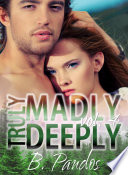 Truly Madly Deeply  Vol  4