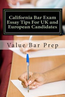 California Bar Exam Essay Tips for UK and European Candidates
