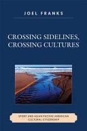 Crossing Sidelines, Crossing Cultures