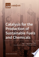 Catalysis for the Production of Sustainable Fuels and Chemicals Book