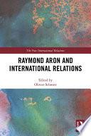 Raymond Aron and International Relations