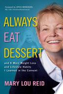 Always Eat Dessert