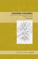 Invading Colombia Pdf/ePub eBook