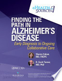 Finding the Path in Alzheimer   s Disease
