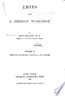 Chips from a German Workshop  Essays on mythology  traditions  and customs