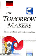 The Tomorrow Makers Book