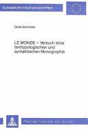 Le Monde, Versuch einer texttypologischen und syntaktischen Monographie