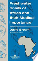 Freshwater Snails Of Africa And Their Medical Importance Book