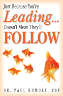 Just Because You're Leading... Doesn't Mean They'll Follow