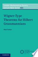 Wigner Type Theorems for Hilbert Grassmannians Book