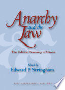 Anarchy and the Law  : The Political Economy of Choice