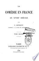 La Com Die En France Au Xviiie Si Cle