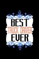 Best Truck Driver Ever