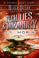 Tech, Lies, and Wizardry