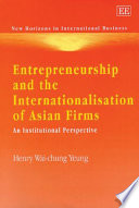 Entrepreneurship and the Internationalisation of Asian Firms