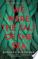 We Were the Salt of the Sea Book