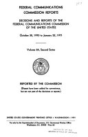Federal Communications Commission Reports  V  1 45  1934 35 1962 64  2d Ser   V  1  July 17 Dec  27  1965