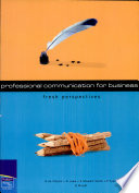 Fresh Perspectives  Professional Communication for Business Book