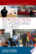 """""""Introduction to Homeland Security: Principles of All-Hazards Risk Management"""" by Jane A. Bullock, George D. Haddow, Damon P. Coppola"""