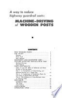 A Way to Reduce Highway Guardrail Costs  Machine driving of Wooden Posts