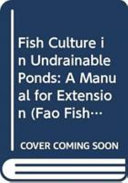 Fish Culture in Undrainable Ponds
