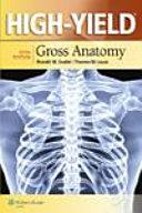 High-YieldTM Gross Anatomy