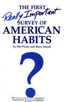 The First Really Important Survey of American Habits