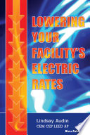 Lowering Your Facility   s Electric Rates