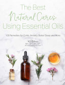 The Best Natural Cures Using Essential Oils