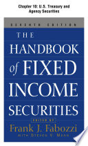 The Handbook of Fixed Income Securities, Chapter 10 - U.S. Treasury and Agency Securities