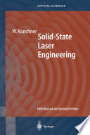 """""""Solid-State Laser Engineering"""" by Walter Koechner"""