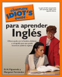 The Complete Idiot's Guide to Para Aprender Ingles
