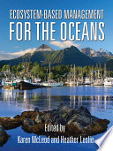 Ecosystem Based Management for the Oceans
