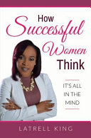 How Successful Women Think
