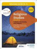 WJEC Eduqas GCSE (9-1) Religious Studies Route B: Catholic Christianity and Judaism