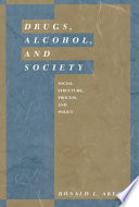 Drugs, Alcohol, and Society