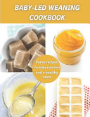 Baby Led Weaning Cookbook Book