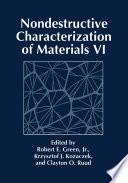 Nondestructive Characterization of Materials VI Book