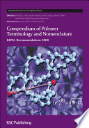 Compendium of Polymer Terminology and Nomenclature