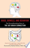 Bugs, Bowels, and Behavior