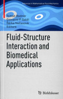 Fluid Structure Interaction and Biomedical Applications