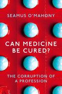 Can Medicine Be Cured? [Pdf/ePub] eBook