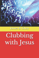 Clubbing with Jesus