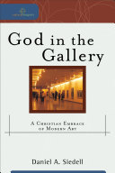 God in the Gallery (Cultural Exegesis)