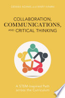 Collaboration  Communications  and Critical Thinking